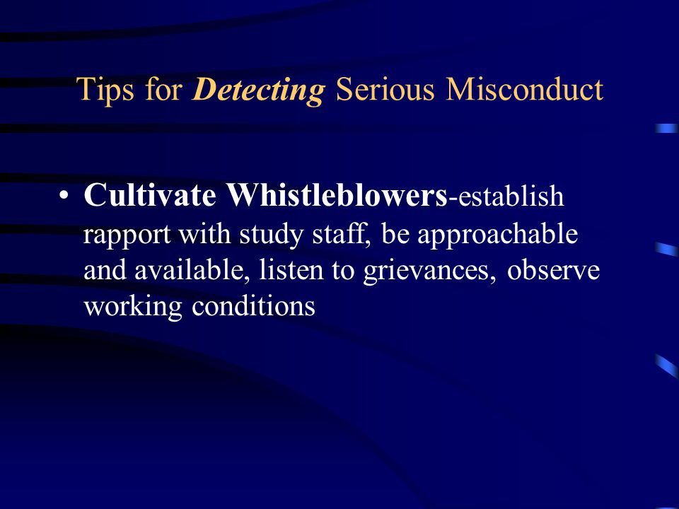 Tips for Detecting Serious Misconduct