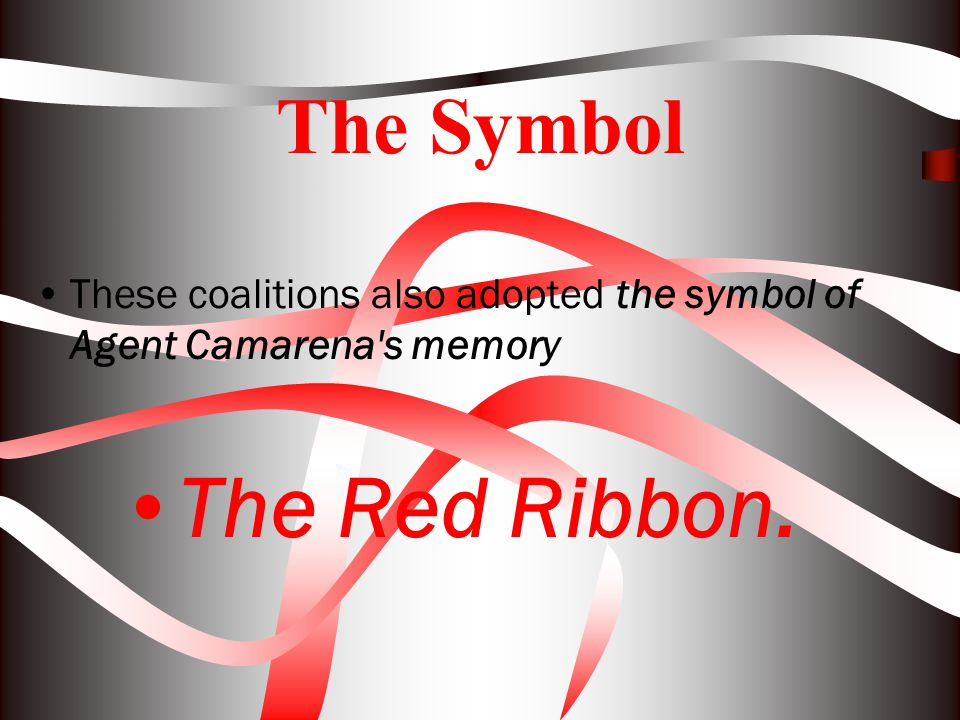 The Red Ribbon. The Symbol