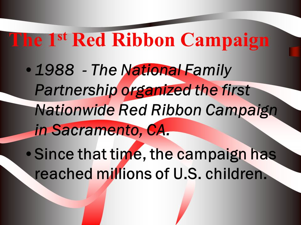 The 1st Red Ribbon Campaign