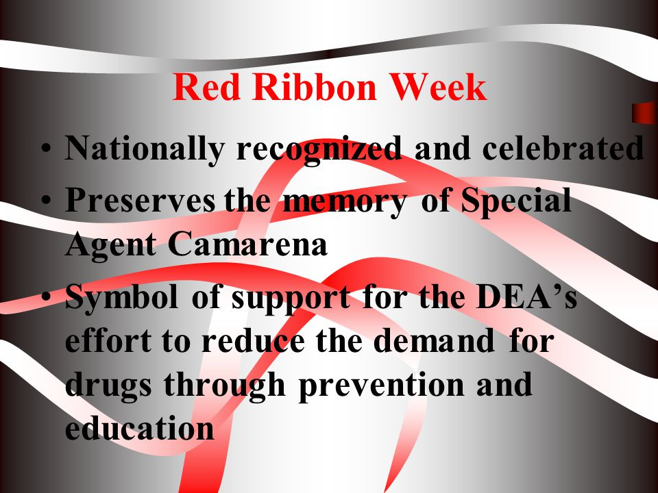 Red Ribbon Week Nationally recognized and celebrated