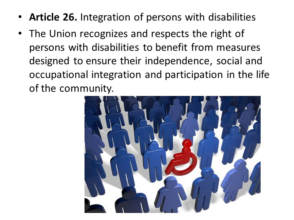 Article 26. Integration of persons with disabilities