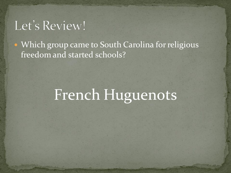 French Huguenots Let's Review!