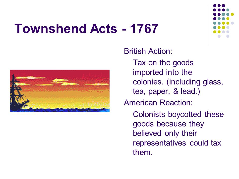 Townshend Acts - 1767 British Action: