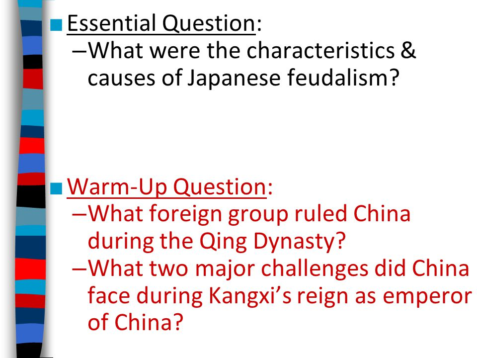 What were the characteristics & causes of Japanese feudalism