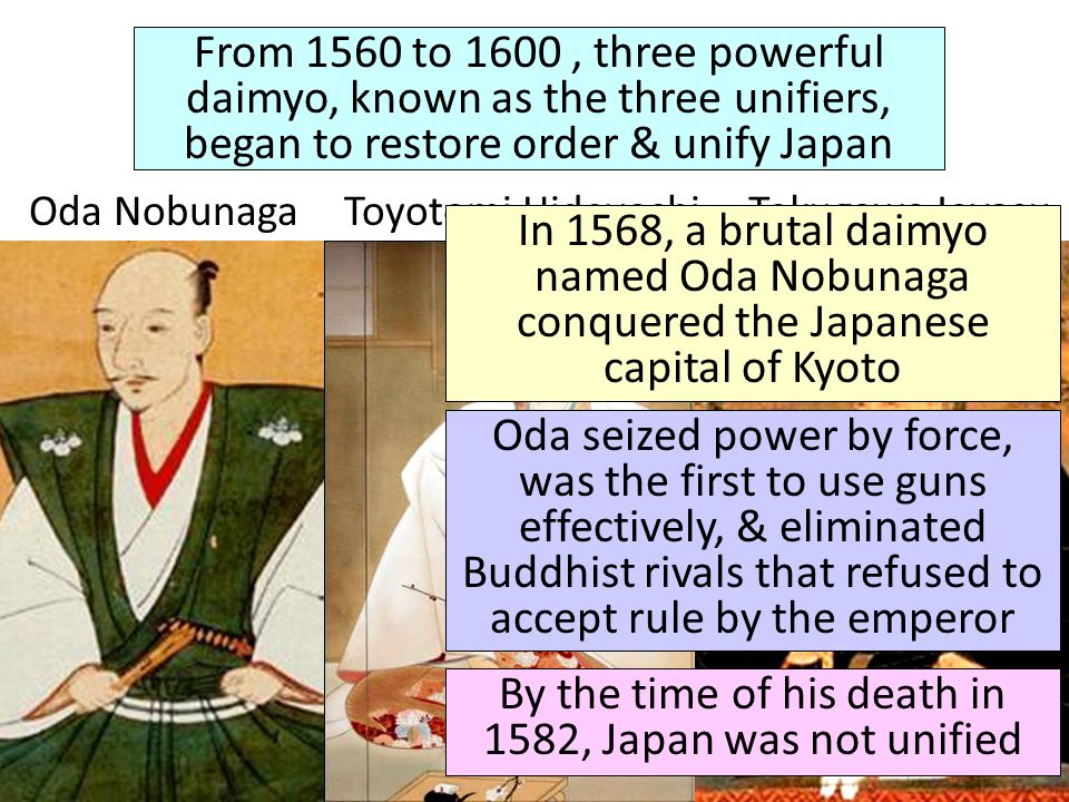 By the time of his death in 1582, Japan was not unified