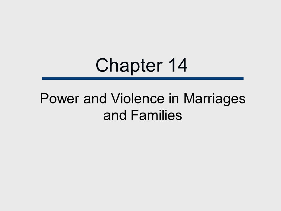Power and Violence in Marriages and Families