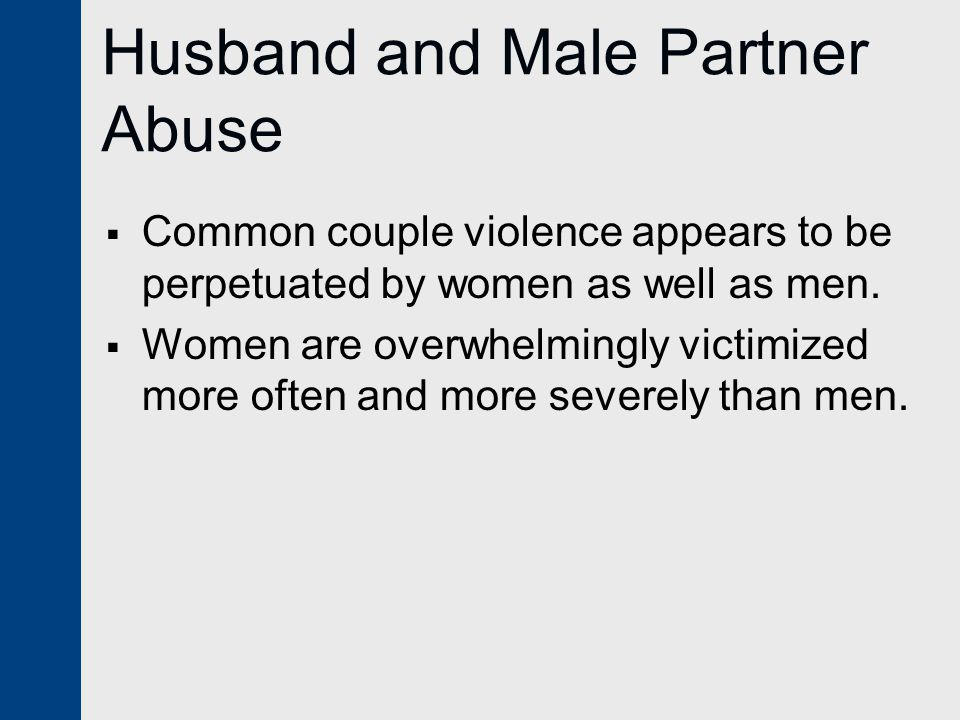 Husband and Male Partner Abuse