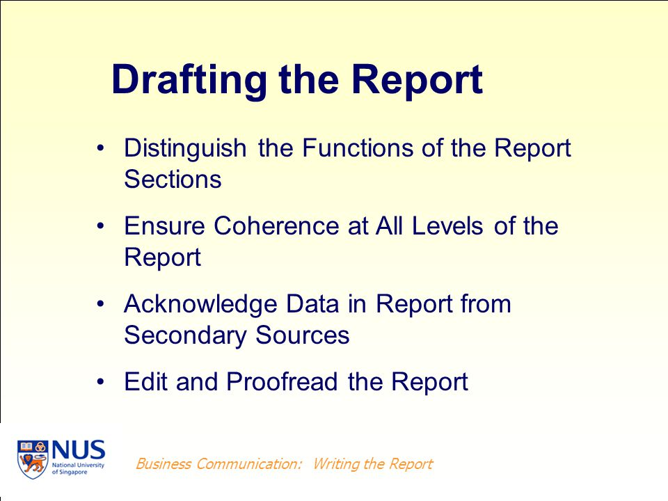 Drafting the Report Distinguish the Functions of the Report Sections