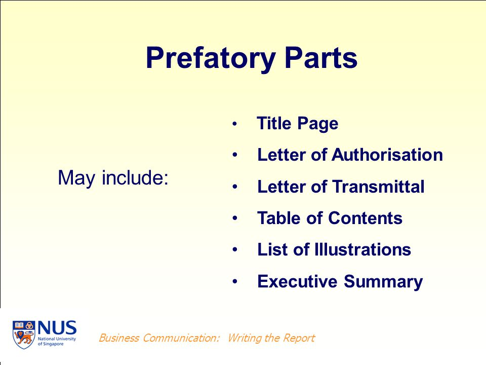 Prefatory Parts May include: Letter of Authorisation