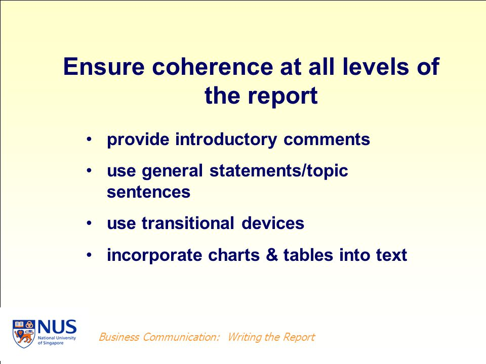 Ensure coherence at all levels of the report