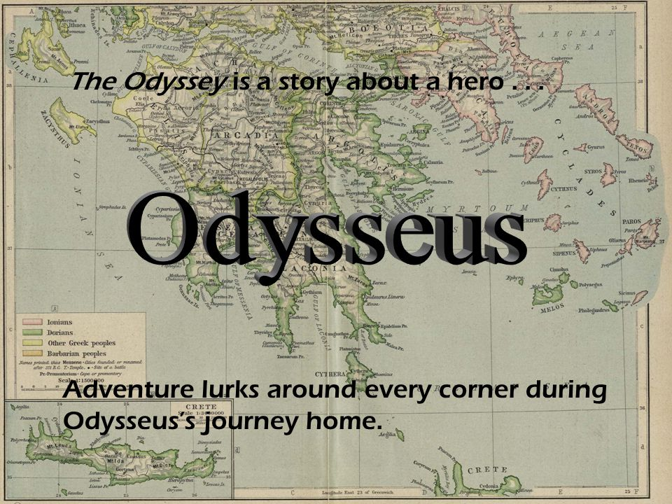 Odysseus The Odyssey is a story about a hero . . .