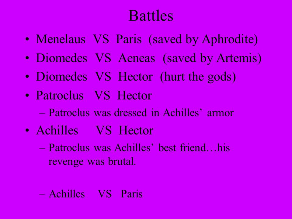 Battles Menelaus VS Paris (saved by Aphrodite)