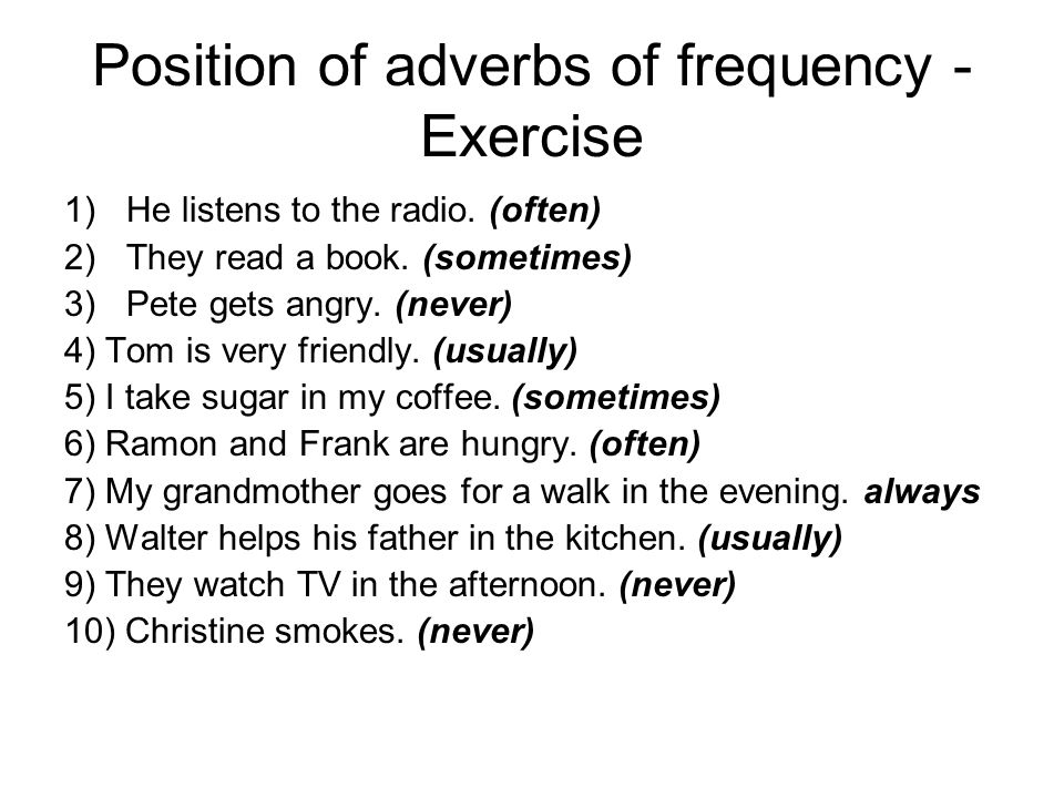 Position of adverbs of frequency - Exercise
