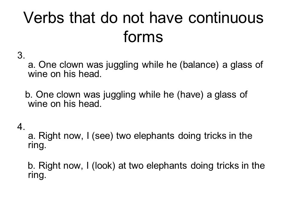 Verbs that do not have continuous forms