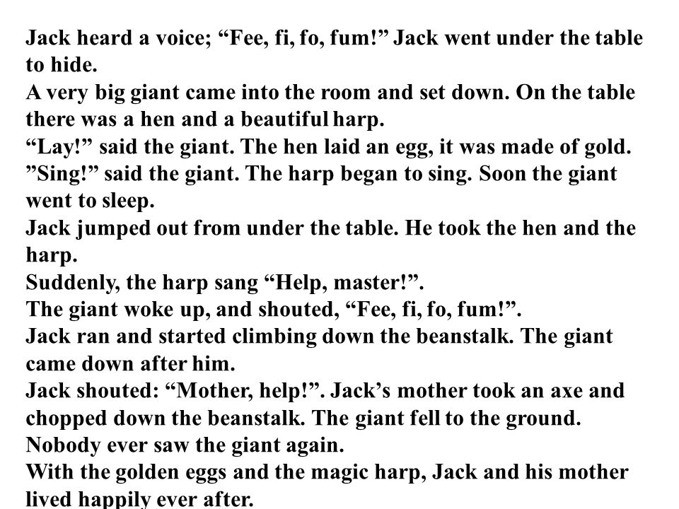 Jack heard a voice; Fee, fi, fo, fum
