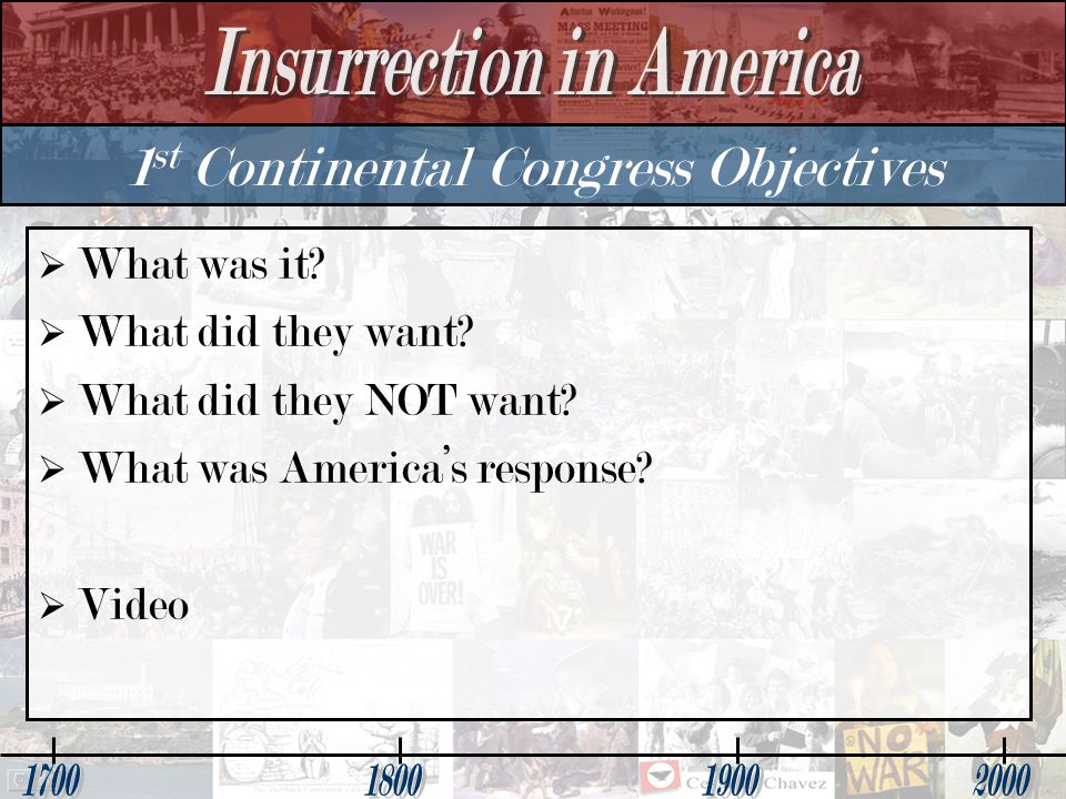 1st Continental Congress Objectives