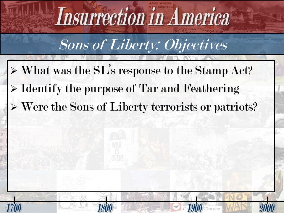Sons of Liberty: Objectives