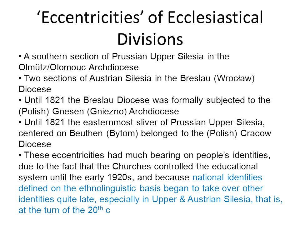 'Eccentricities' of Ecclesiastical Divisions