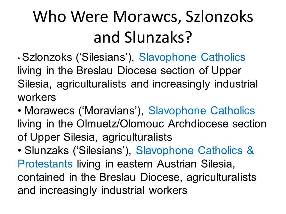 Who Were Morawcs, Szlonzoks and Slunzaks