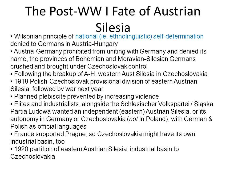 The Post-WW I Fate of Austrian Silesia