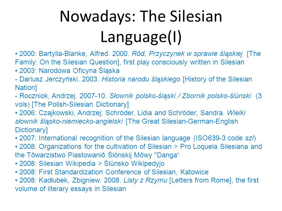 Nowadays: The Silesian Language(I)