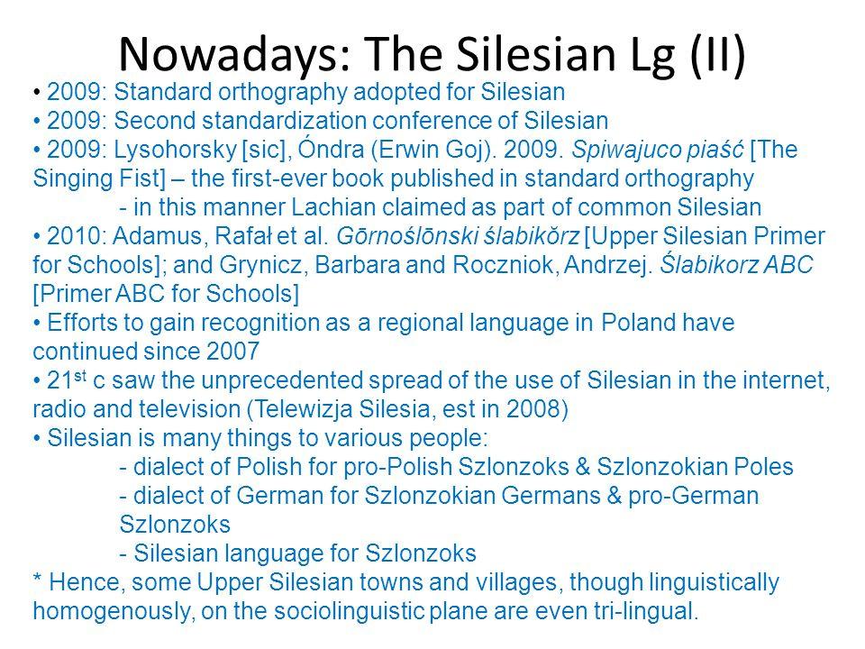 Nowadays: The Silesian Lg (II)