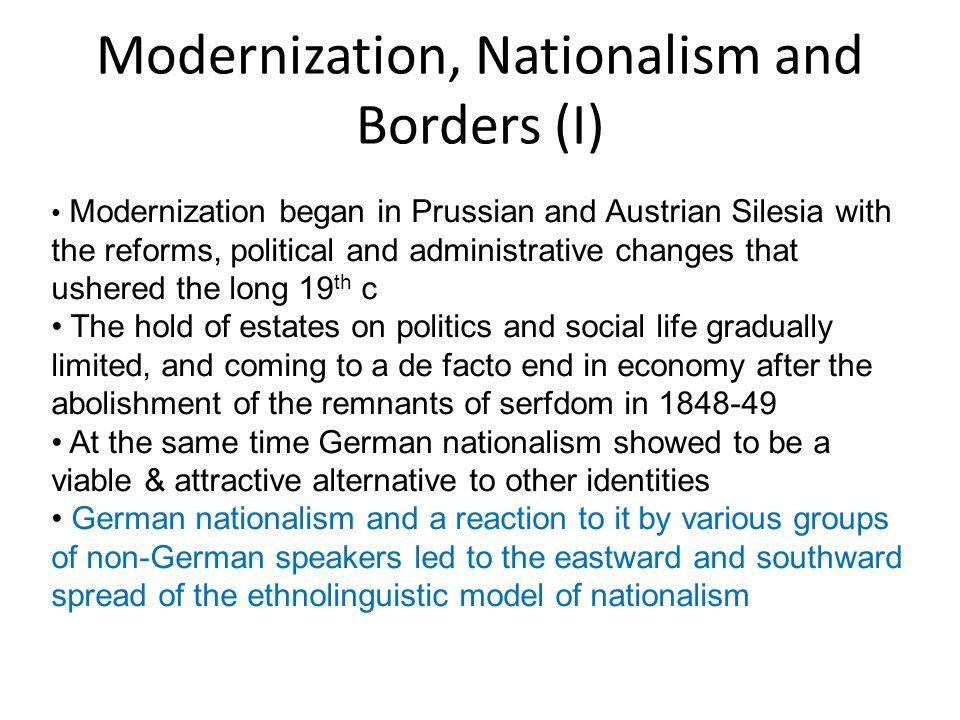 Modernization, Nationalism and Borders (I)