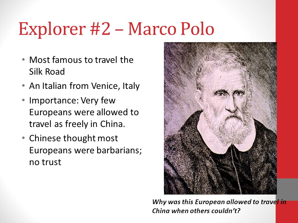 Explorer #2 – Marco Polo Most famous to travel the Silk Road