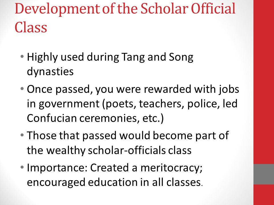 Development of the Scholar Official Class