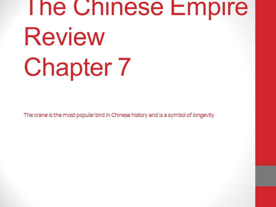 The Chinese Empire Review Chapter 7 The crane is the most popular bird in Chinese history and is a symbol of longevity