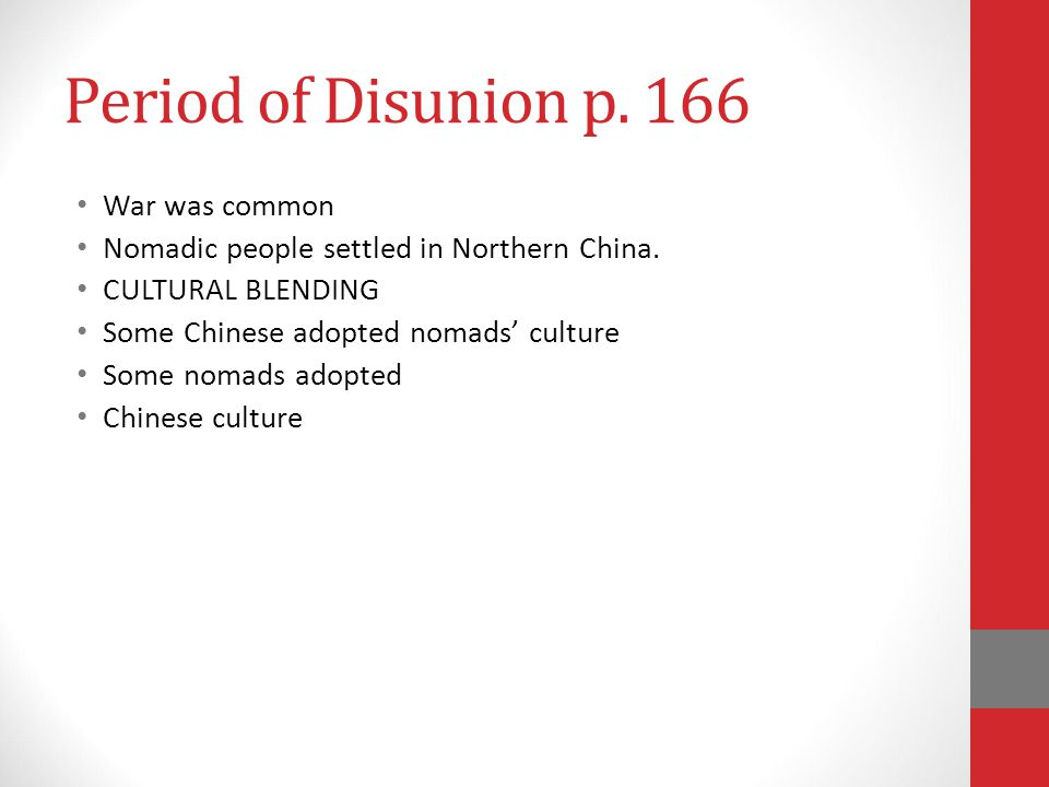 Period of Disunion p. 166 War was common