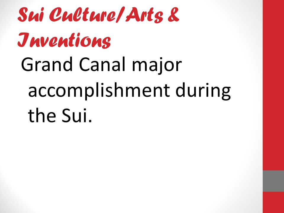 Sui Culture/Arts & Inventions