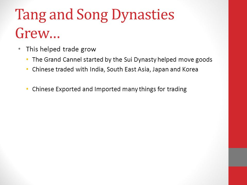 Tang and Song Dynasties Grew…
