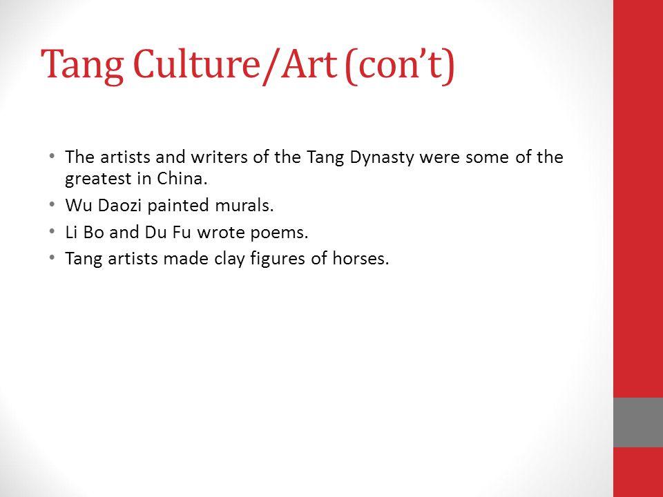 Tang Culture/Art (con't)