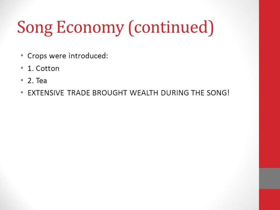 Song Economy (continued)