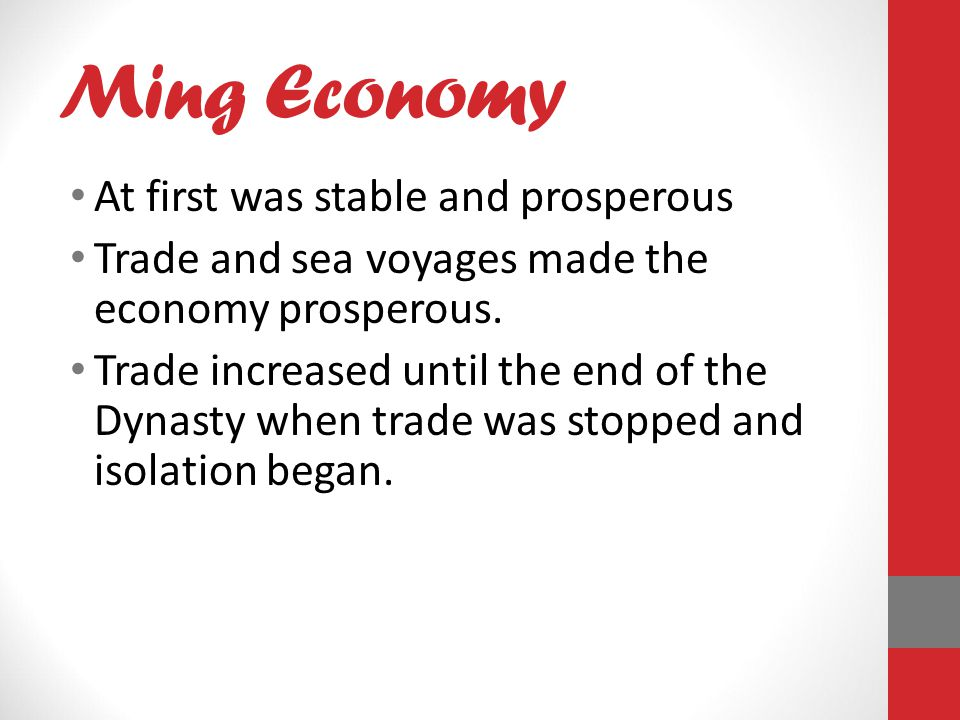 Ming Economy At first was stable and prosperous