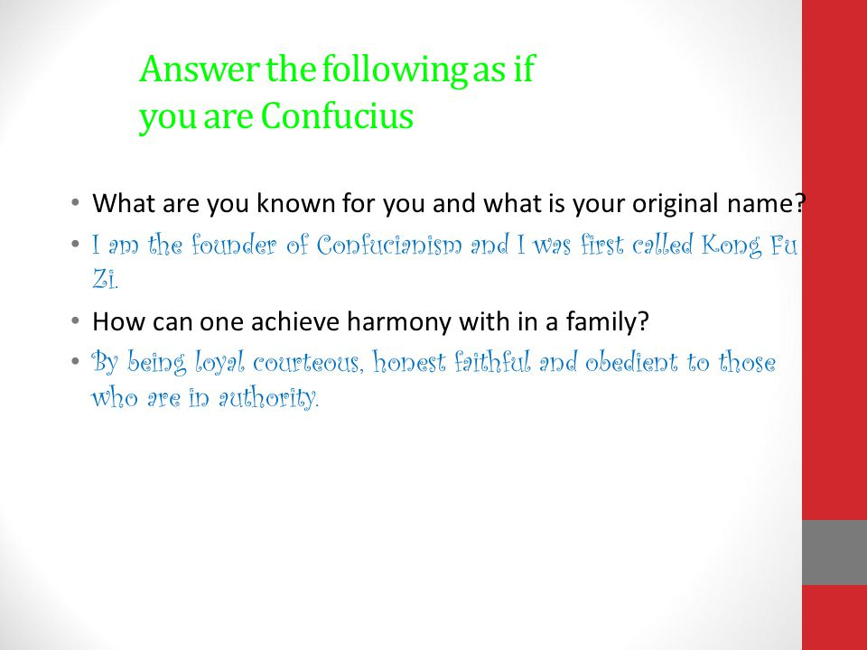 Answer the following as if you are Confucius