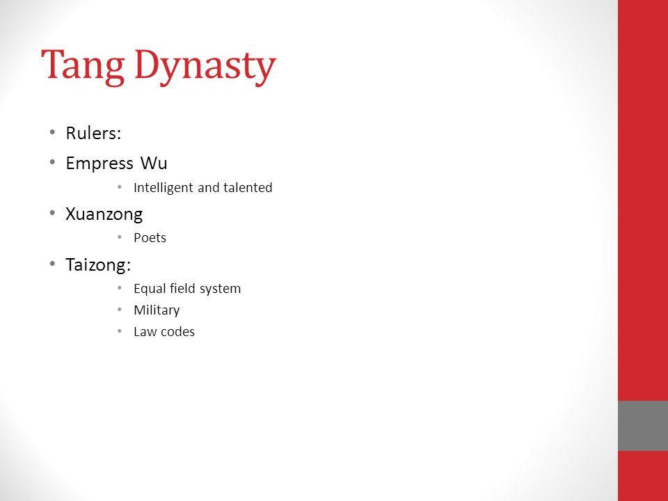 Tang Dynasty Rulers: Empress Wu Xuanzong Taizong: