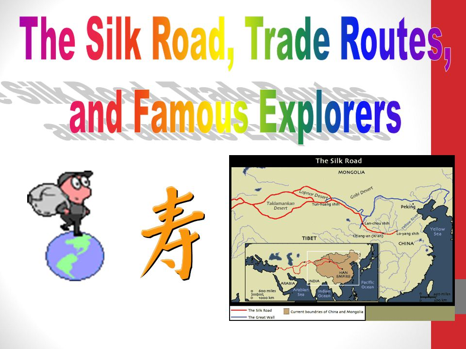 The Silk Road, Trade Routes,
