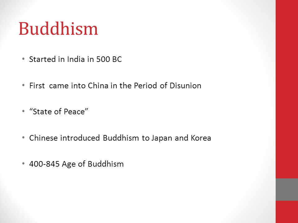 Buddhism Started in India in 500 BC