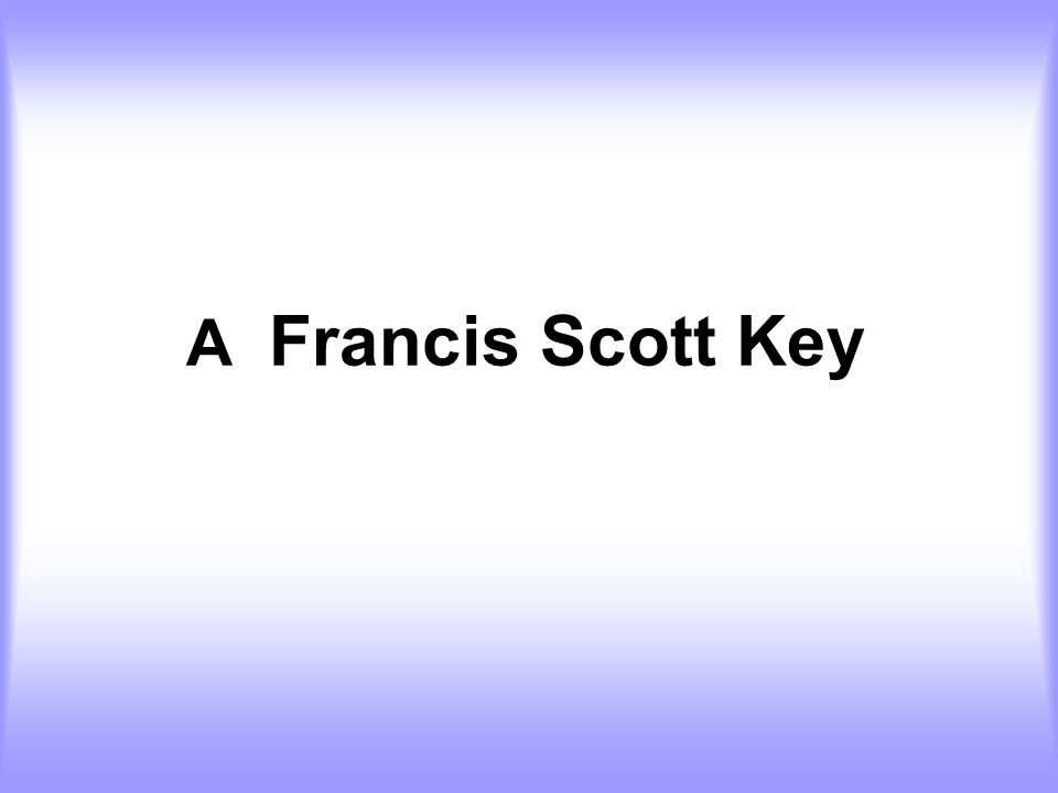A Francis Scott Key