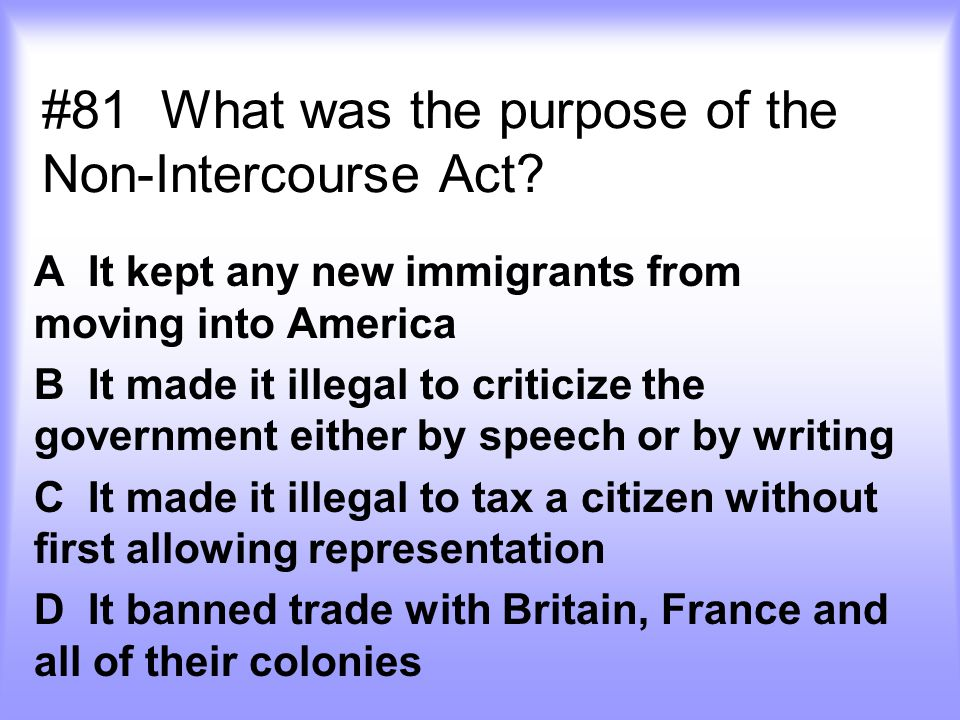 #81 What was the purpose of the Non-Intercourse Act