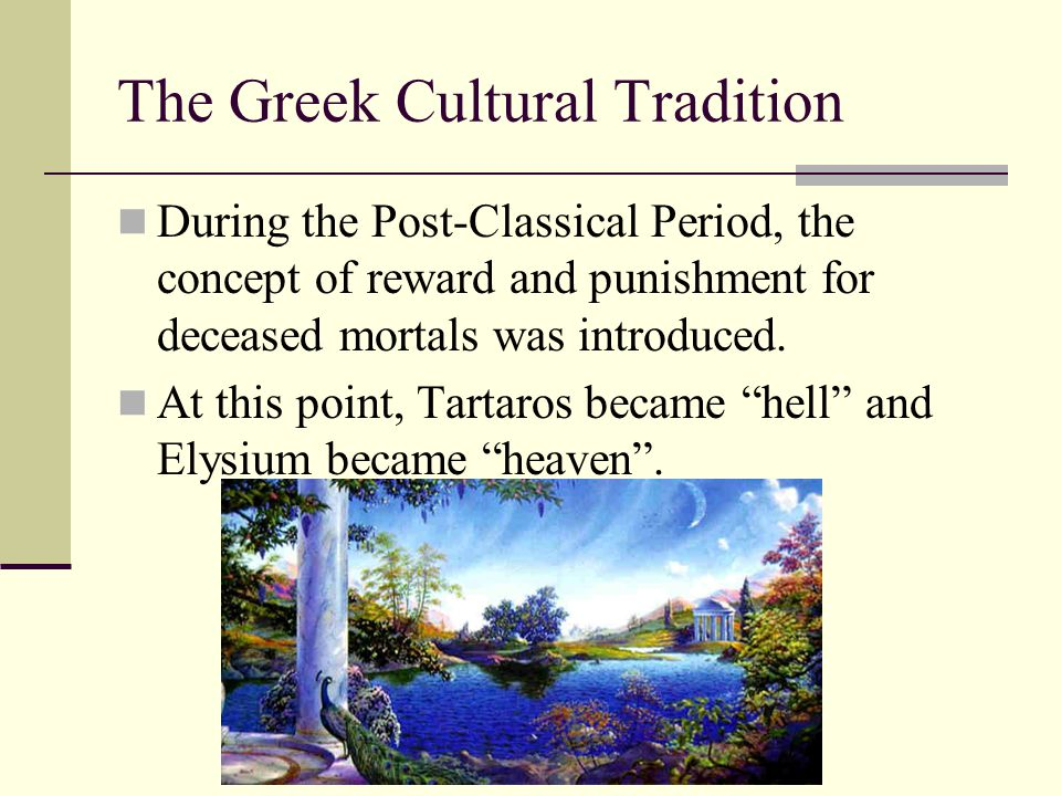 The Greek Cultural Tradition