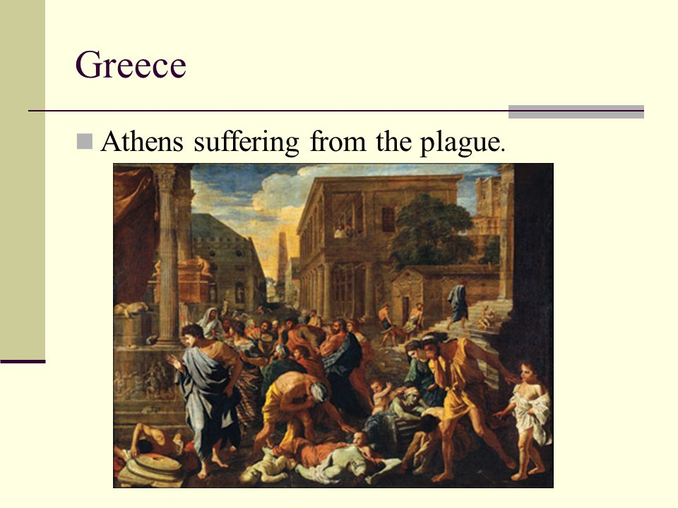 Greece Athens suffering from the plague.