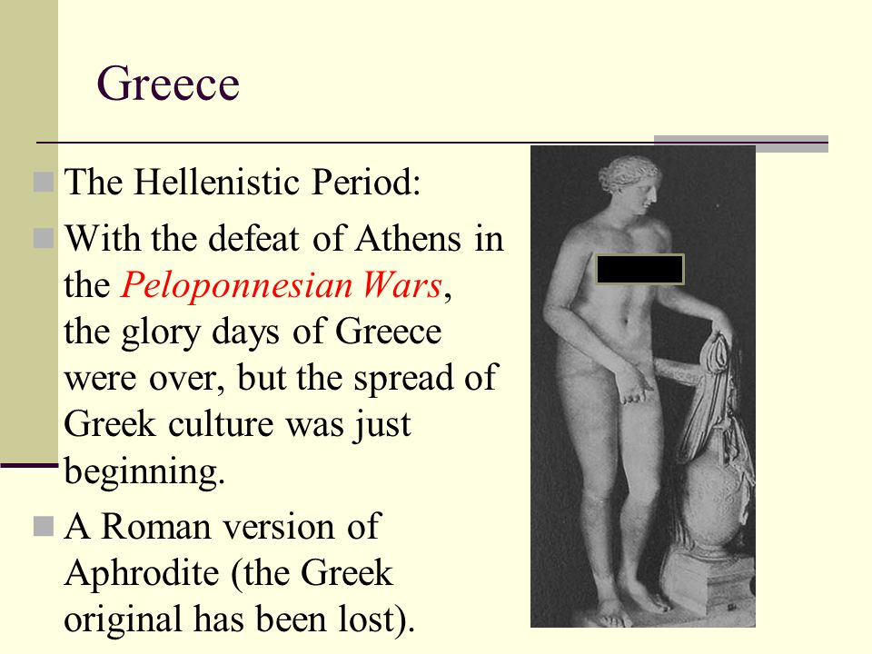 Greece The Hellenistic Period: