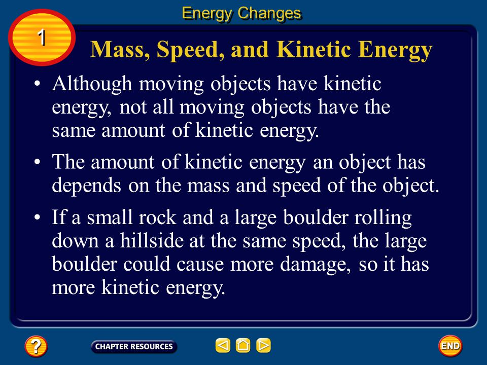Mass, Speed, and Kinetic Energy