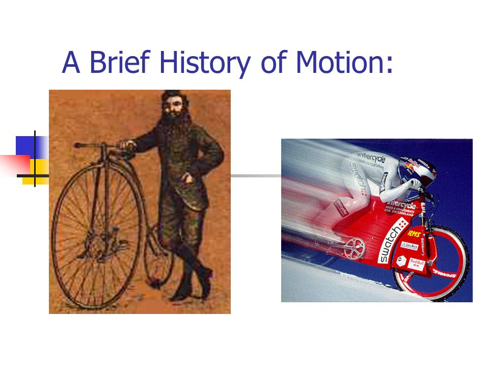 A Brief History of Motion: