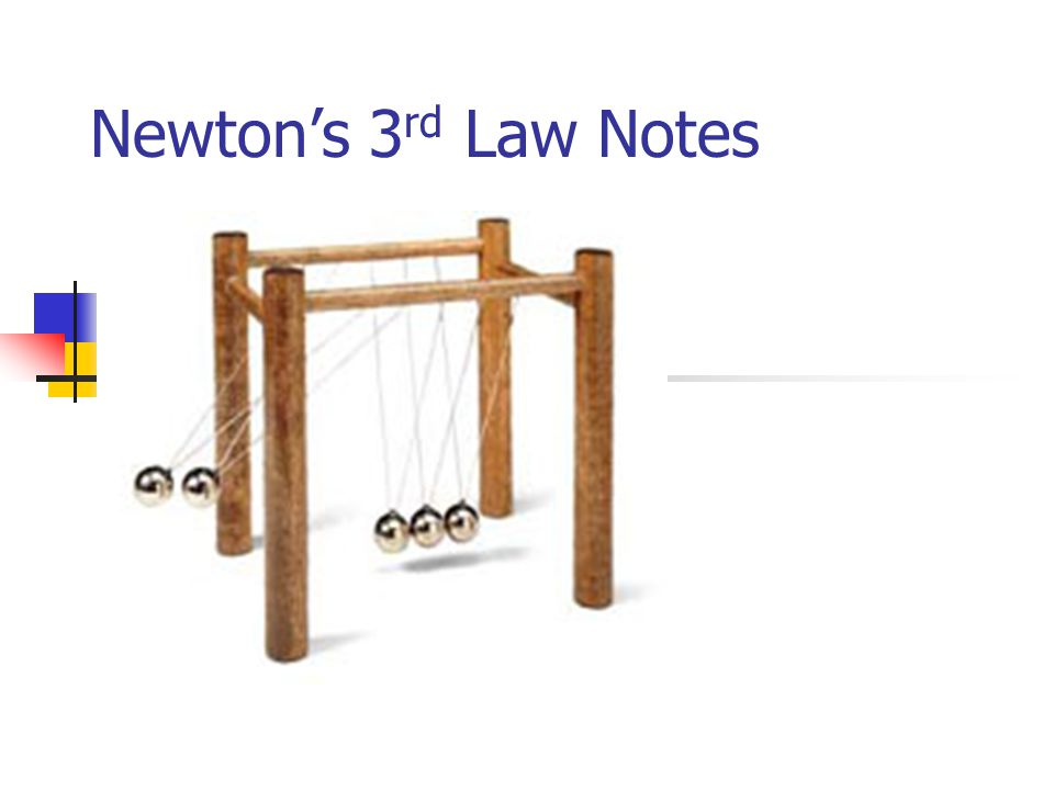 Newton's 3rd Law Notes