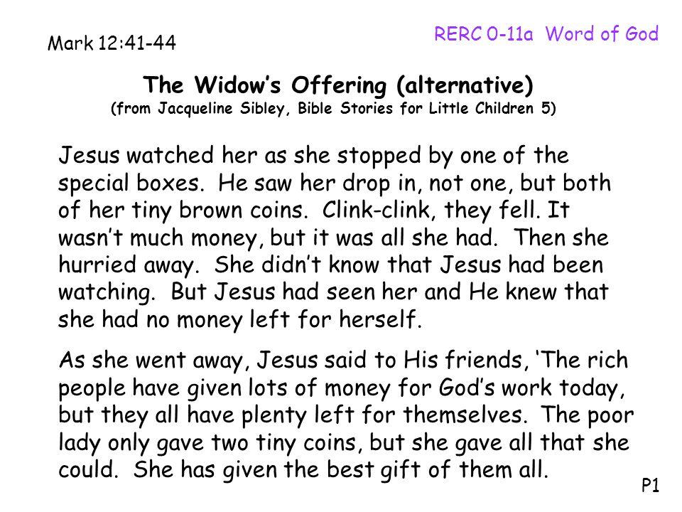 The Widow's Offering (alternative)