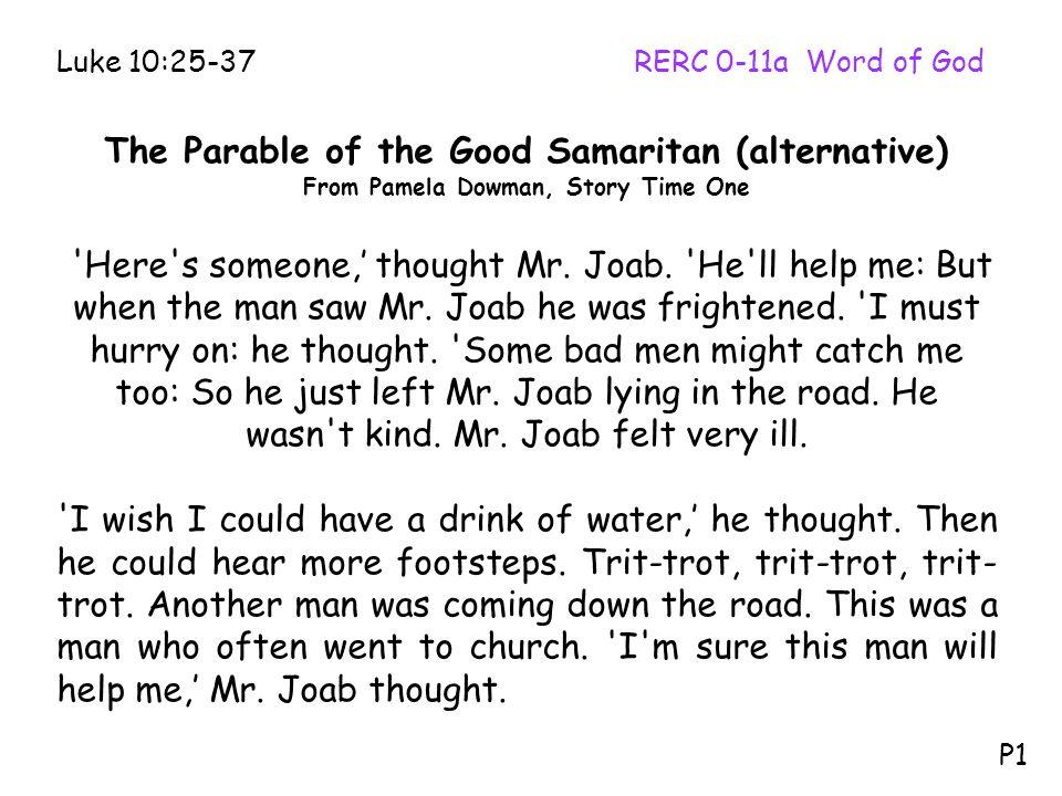 The Parable of the Good Samaritan (alternative)